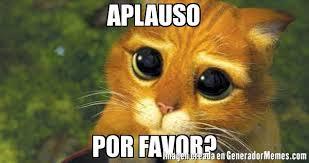 Aplauso Por Favor? - Meme De Gato Con Botas #imagenes #memes ...