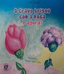 Cravo Brigou Com A Rosa E Agora?, O | Carrefour
