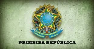 Primeira República - Toda Matéria